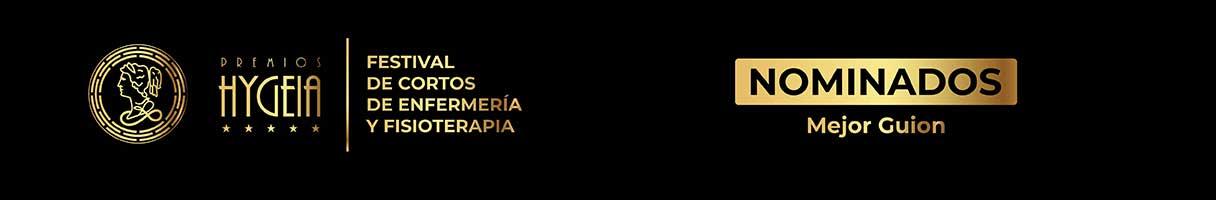 Premios Hygeia, Festival de Cortos de Enfermería y Fisioterapia, nominados al mejor guion 2021